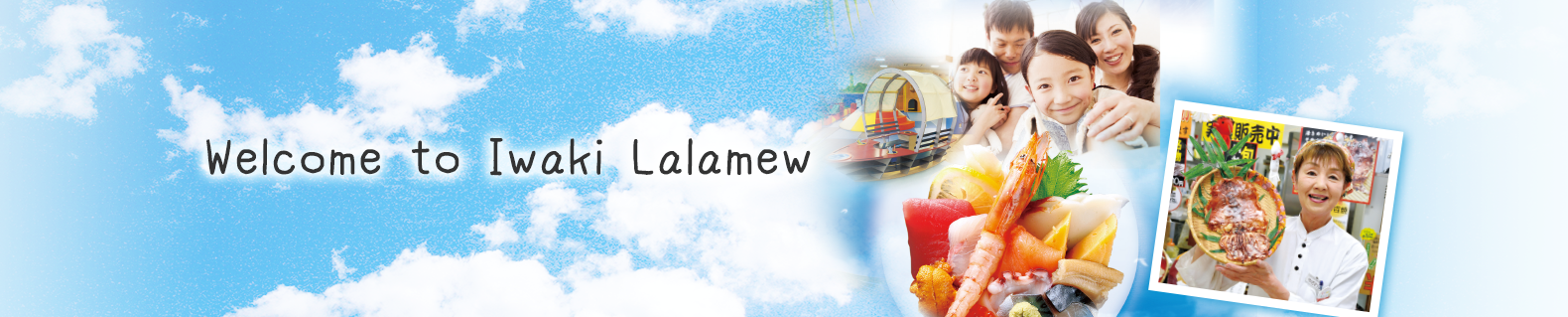 Welcome to Iwaki Lalamew